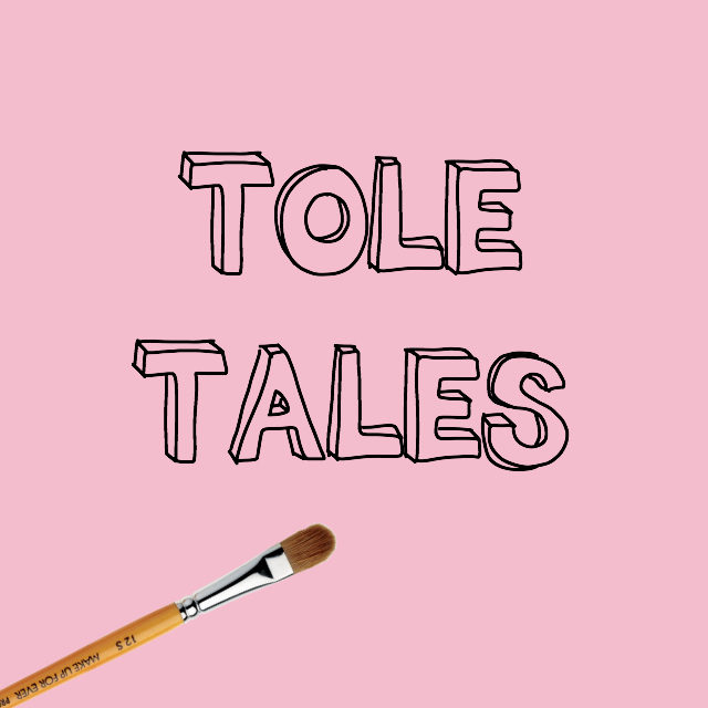 tole tales // movita beaucoup