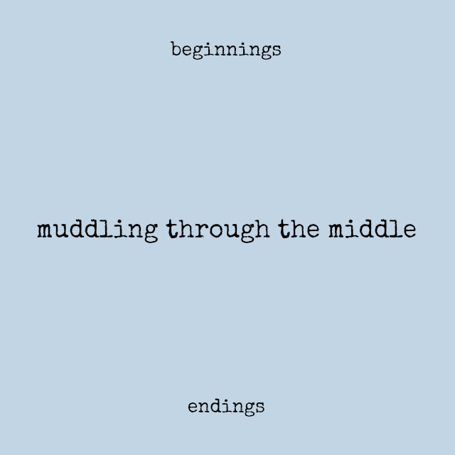 muddling through // movita beaucoup