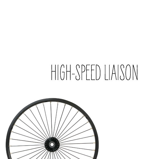 high speed liaison // movita beaucoup